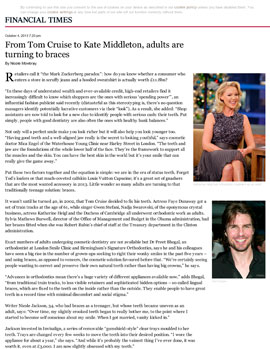 Media Appearances: FINANCIAL TIMES - From Tom Cruise to Kate Middleton, adults are turning to braces